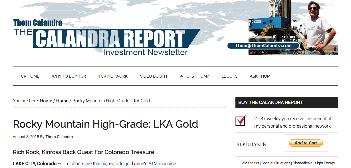 The Calandra Report – Rocky Mountain High-Grade: LKA Gold